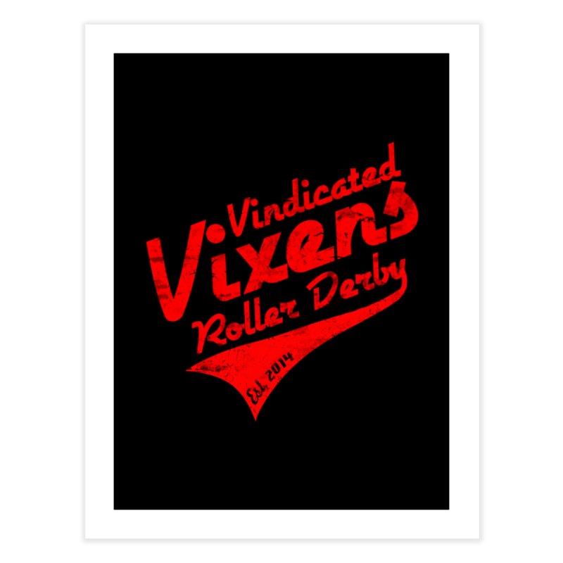 Vintage [Red] Home Fine Art Print by Vindicated Vixens Roller Derby