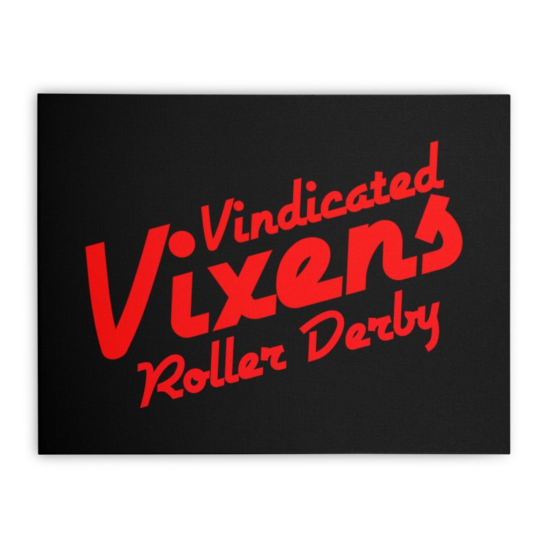 Classic [Red] Home Stretched Canvas by Vindicated Vixens Roller Derby