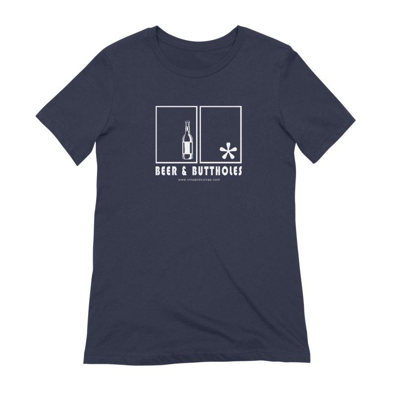 Beer & Buttholes (white logo) Women's Extra Soft T-Shirt by Vino & Vulvas Artist Shop