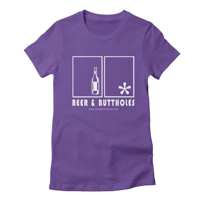 Beer & Buttholes (white logo) Women's Fitted T-Shirt by Vino & Vulvas Artist Shop