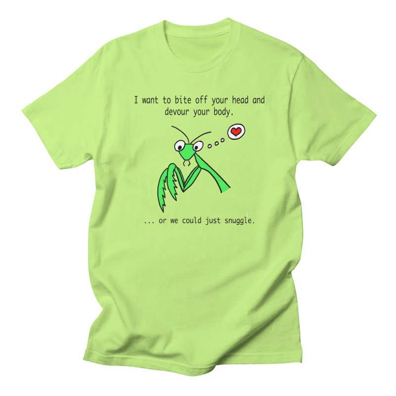 Mantis Love Women's Regular Unisex T-Shirt by Vino & Vulvas Artist Shop
