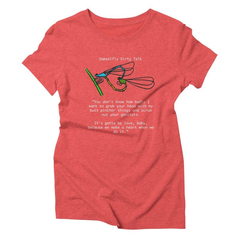 Damselfly Dirty Talk Women's Triblend T-Shirt by Vino & Vulvas Artist Shop