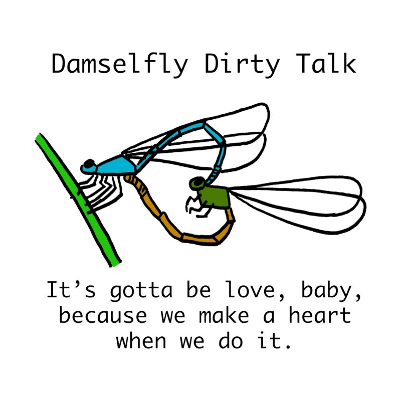 Damselfly Dirty Talk by Vino & Vulvas Artist Shop