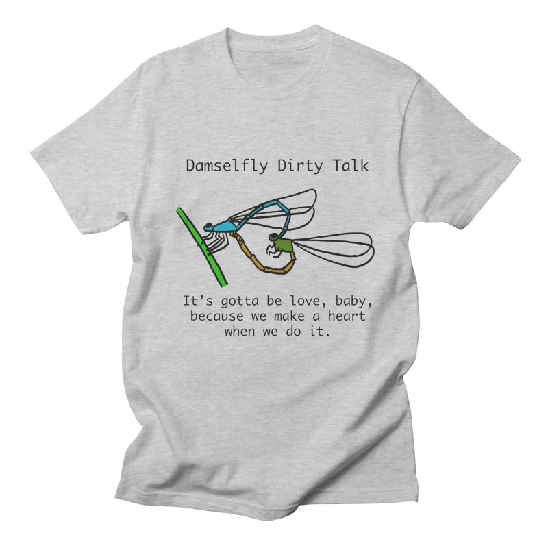 Damselfly Dirty Talk Women's Regular Unisex T-Shirt by Vino & Vulvas Artist Shop