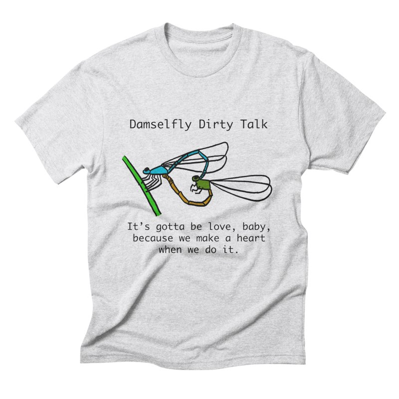 Damselfly Dirty Talk Men's Triblend T-Shirt by Vino & Vulvas Artist Shop
