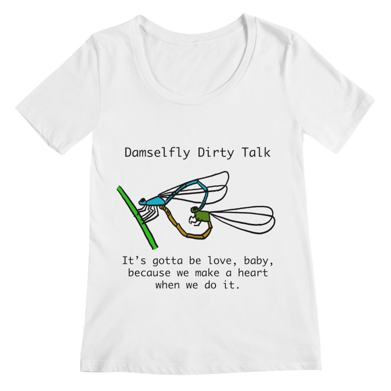 Damselfly Dirty Talk Women's Regular Scoop Neck by Vino & Vulvas Artist Shop