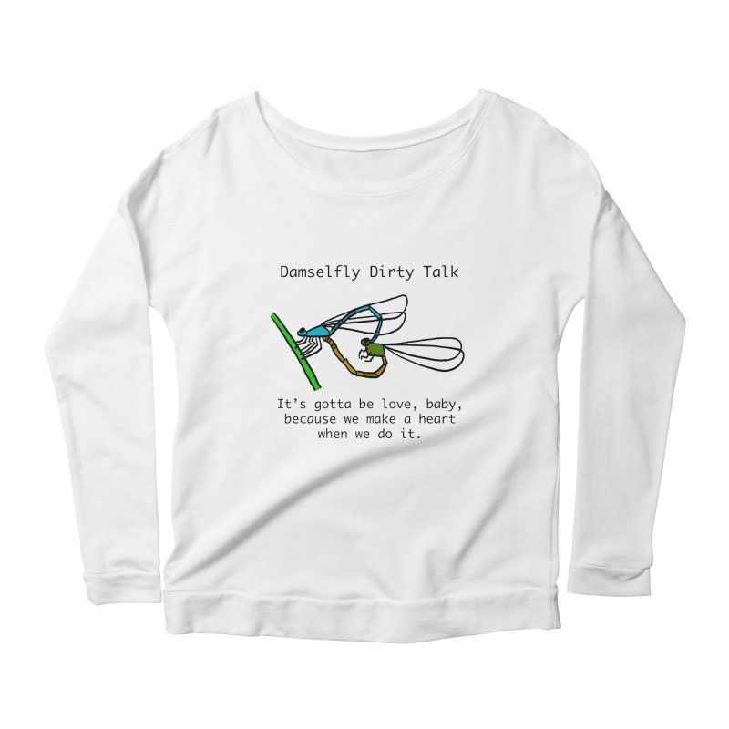 Damselfly Dirty Talk Women's Scoop Neck Longsleeve T-Shirt by Vino & Vulvas Artist Shop