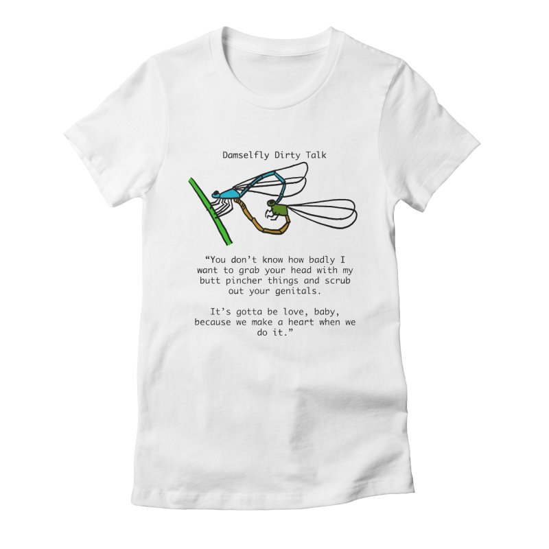 Damselfly Dirty Talk Women's Fitted T-Shirt by Vino & Vulvas Artist Shop