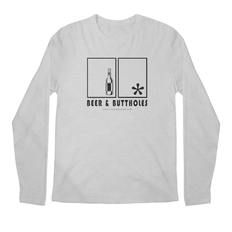 Beer & Buttholes Men's Regular Longsleeve T-Shirt by Vino & Vulvas Artist Shop