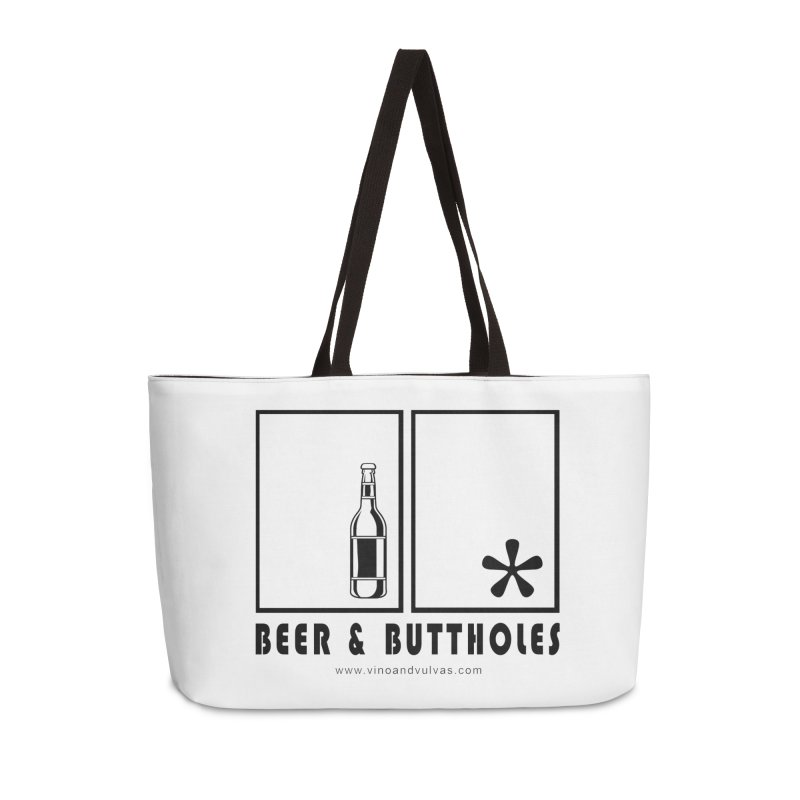 Beer & Buttholes Accessories Weekender Bag Bag by Vino & Vulvas Artist Shop