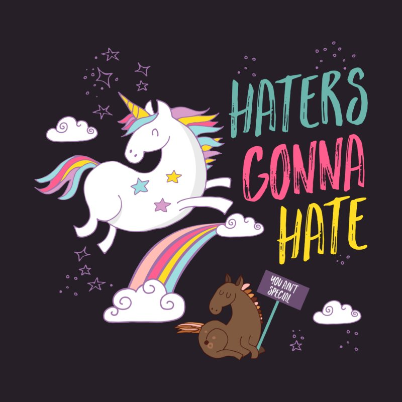 Haters Gonna Hate None  by Vintage Pop Tee's Artist Shop