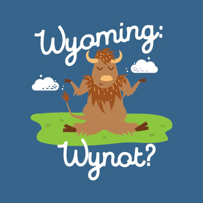 Wyoming: Whynot? by Vintage Pop Tee's Artist Shop