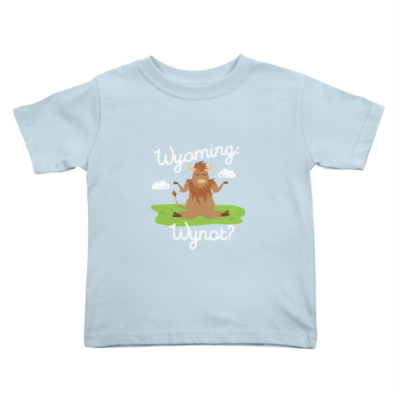 Wyoming: Whynot? Kids Toddler T-Shirt by Vintage Pop Tee's Artist Shop