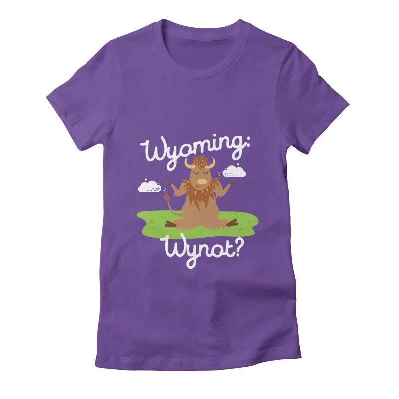 Wyoming: Whynot? Women's Fitted T-Shirt by Vintage Pop Tee's Artist Shop