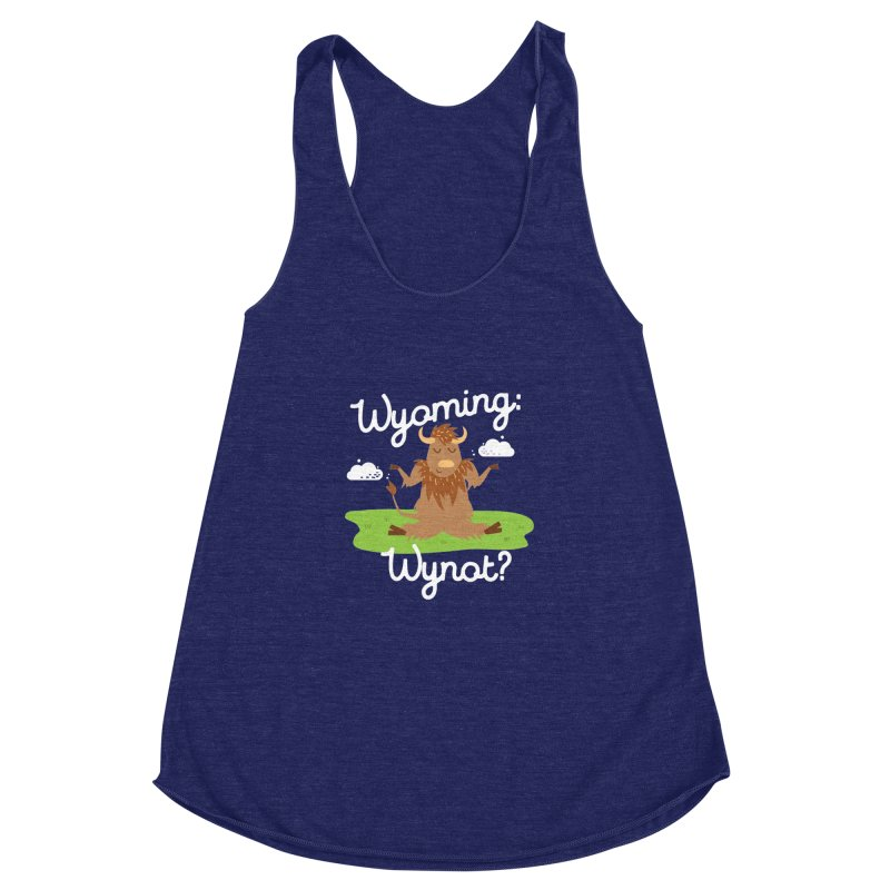 Wyoming: Whynot? Women's Racerback Triblend Tank by Vintage Pop Tee's Artist Shop