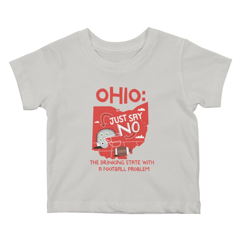 Ohio: The Drinking State With A Football Problem Kids Baby T-Shirt by Vintage Pop Tee's Artist Shop