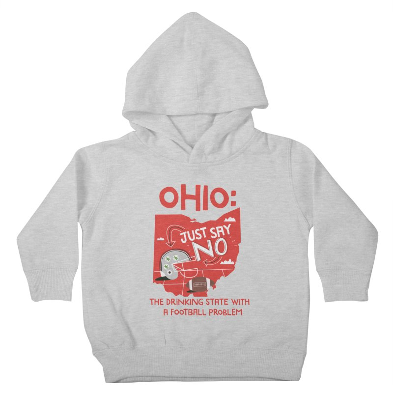 Ohio: The Drinking State With A Football Problem Kids Toddler Pullover Hoody by Vintage Pop Tee's Artist Shop