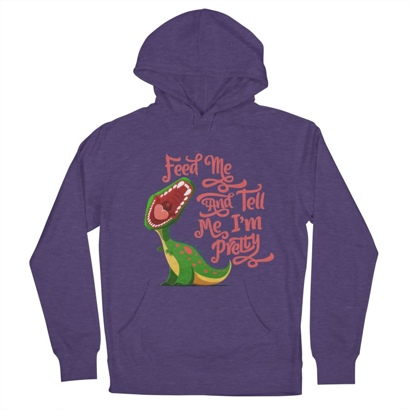 Feed Me & Tell Me I'm Pretty Women's French Terry Pullover Hoody by Vintage Pop Tee's Artist Shop