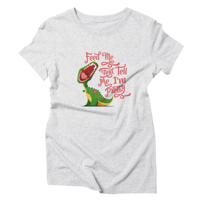 Feed Me & Tell Me I'm Pretty Women's Triblend T-Shirt by Vintage Pop Tee's Artist Shop
