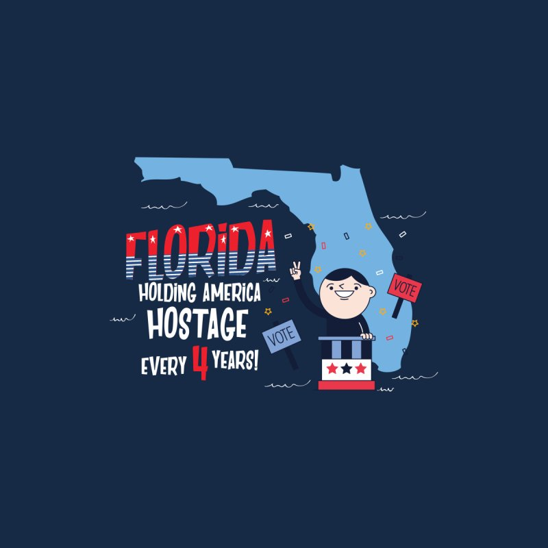 Florida: Holding America Hostage  by Vintage Pop Tee's Artist Shop