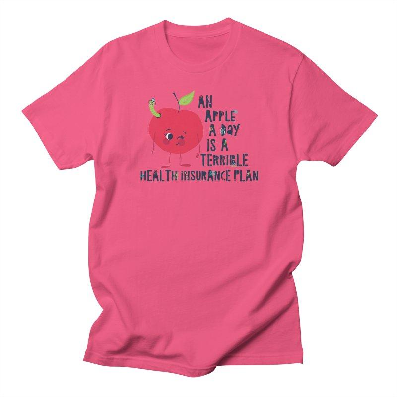 An Apple  A Day is a Terrible Health Insurance Plan Women's Unisex T-Shirt by Vintage Pop Tee's Artist Shop