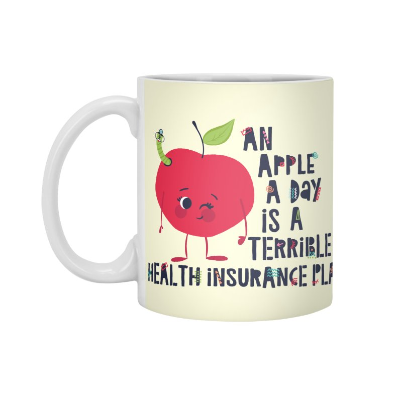 An Apple  A Day is a Terrible Health Insurance Plan Accessories Mug by Vintage Pop Tee's Artist Shop