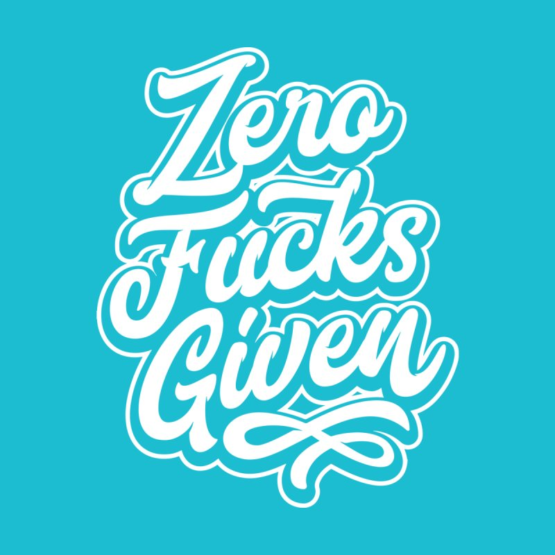ZERO F%&KS GIVEN by Vintage Pop Tee's Artist Shop