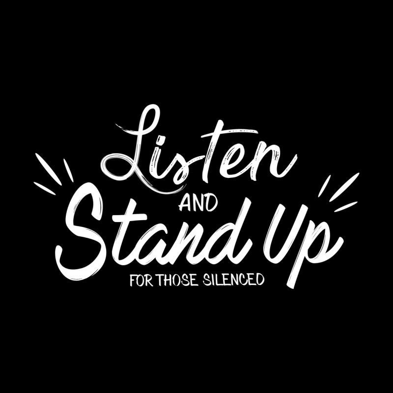 Listen and Stand Up by violetCreations's Artist Shop