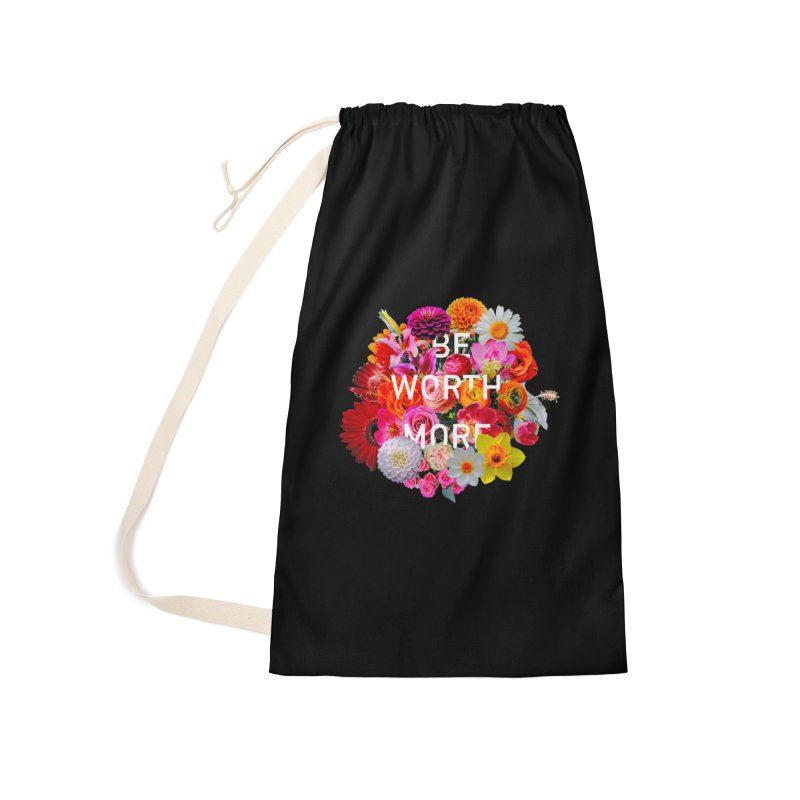 Be Worth More Accessories Bag by violetCreations's Artist Shop