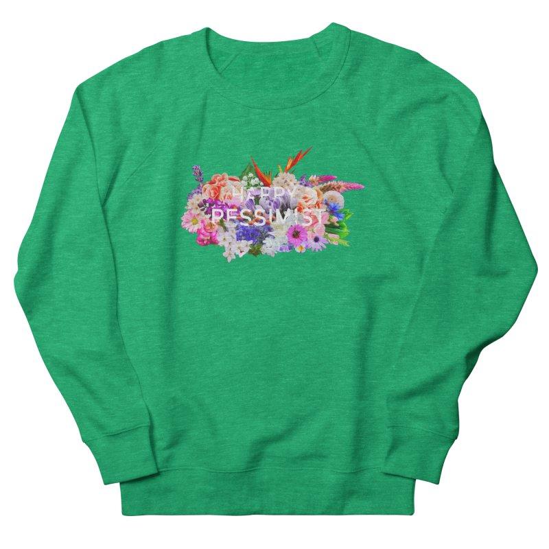 Happy Pessimist Women's Sweatshirt by violetCreations's Artist Shop
