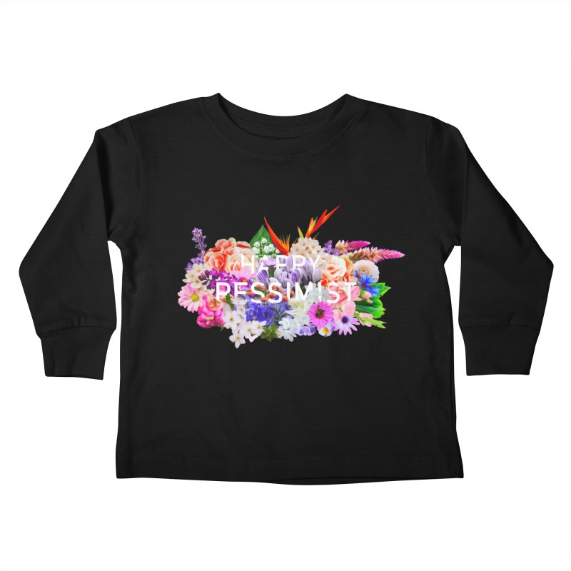 Happy Pessimist Kids Toddler Longsleeve T-Shirt by violetCreations's Artist Shop