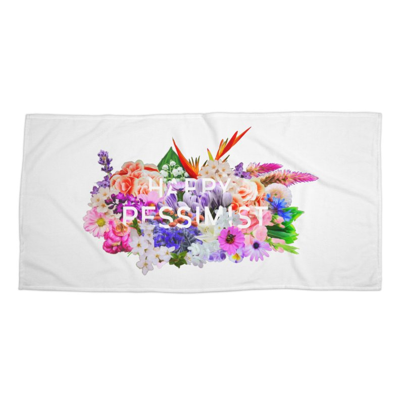 Happy Pessimist Accessories Beach Towel by violetCreations's Artist Shop