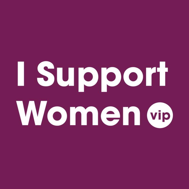 I Support Women Women's Tank by VIP Online Store