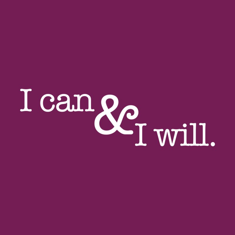 I Can & I Will Women's Tank by VIP Online Store