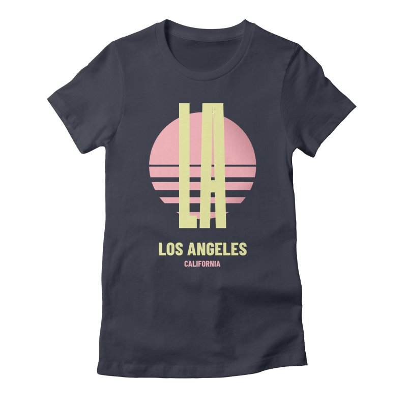 LA Los Angeles California sunset Women's Fitted T-Shirt by virbia's Artist Shop