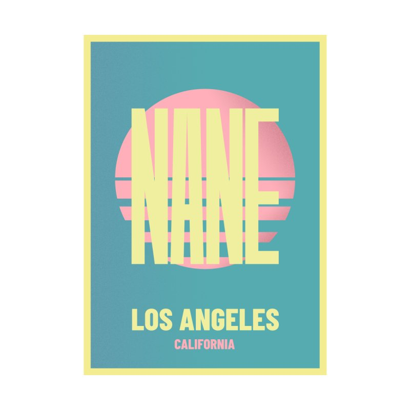 NANE CALIFORNIA by virbia's Artist Shop
