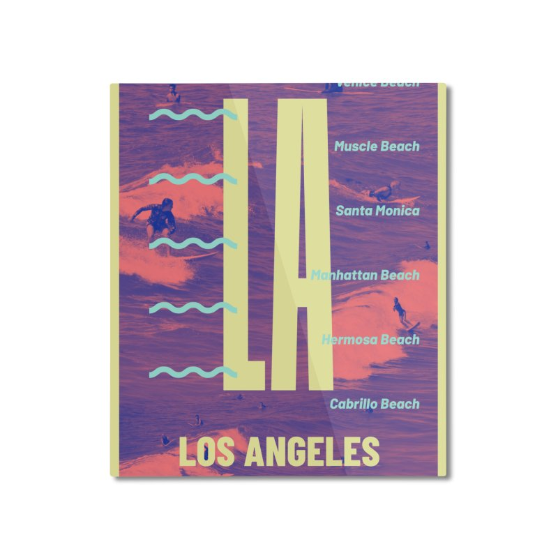 Los Angeles California Home Mounted Aluminum Print by virbia's Artist Shop