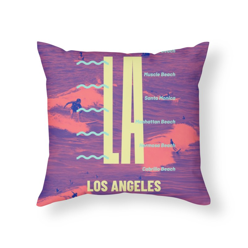 Los Angeles California Home Throw Pillow by virbia's Artist Shop