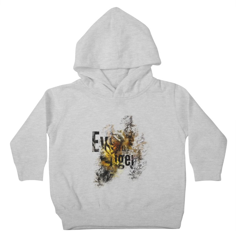 Eye of the tiger Kids Toddler Pullover Hoody by virbia's Artist Shop
