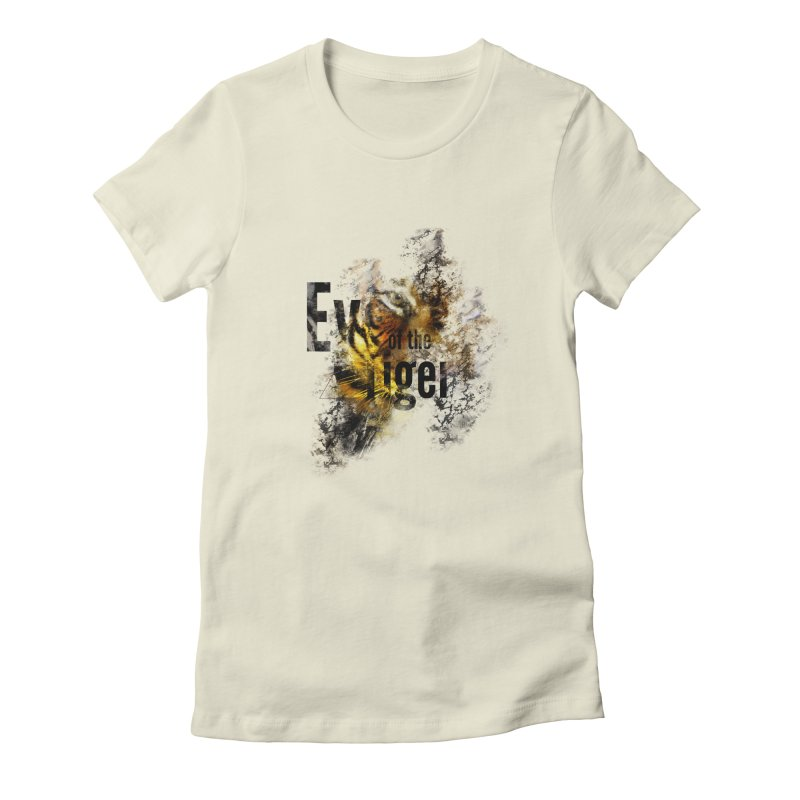 Eye of the tiger Women's Fitted T-Shirt by virbia's Artist Shop