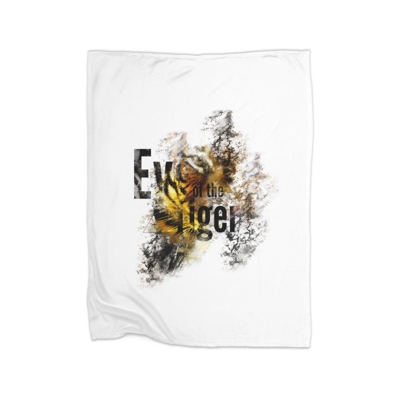 Eye of the tiger Home Blanket by virbia's Artist Shop