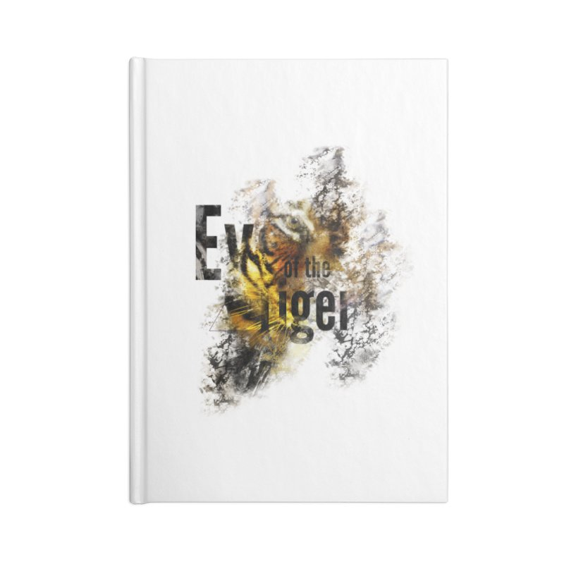 Eye of the tiger Accessories Notebook by virbia's Artist Shop