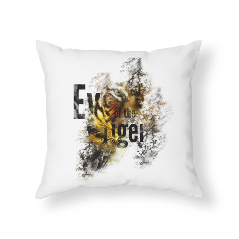 Eye of the tiger Home Throw Pillow by virbia's Artist Shop