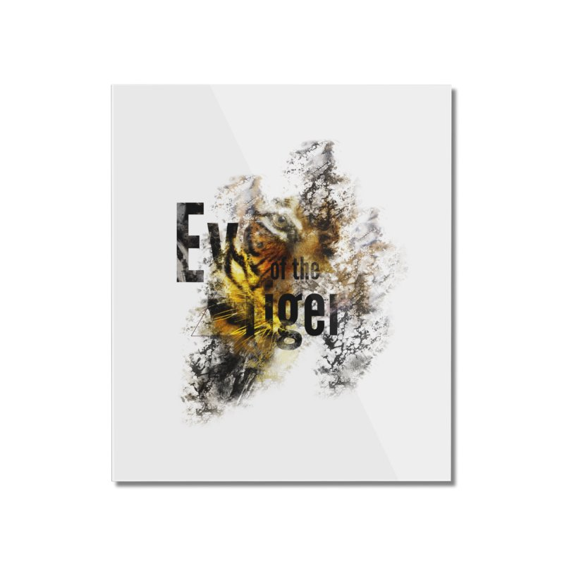 Eye of the tiger Home Mounted Acrylic Print by virbia's Artist Shop
