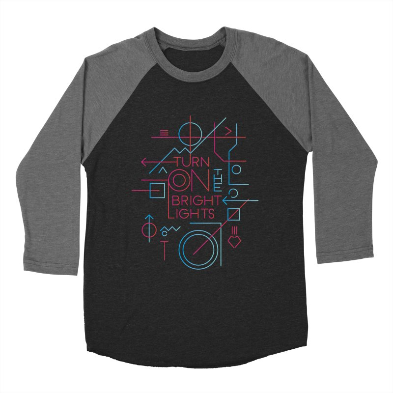 Turn on the bright lights Women's Baseball Triblend Longsleeve T-Shirt by virbia's Artist Shop