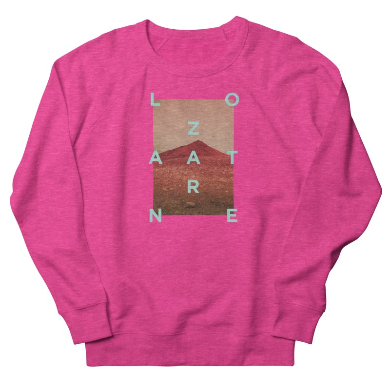 Lanzarote Canarian Island Women's French Terry Sweatshirt by virbia's Artist Shop