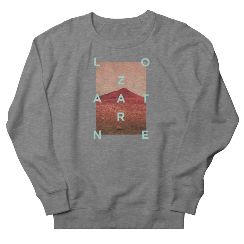 Lanzarote Canarian Island Men's French Terry Sweatshirt by virbia's Artist Shop