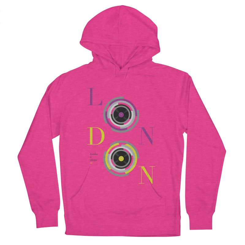 London always on Women's French Terry Pullover Hoody by virbia's Artist Shop