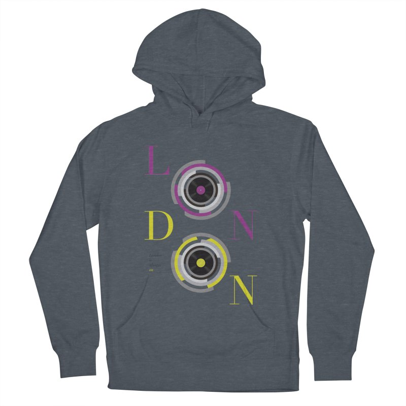 London always on Men's French Terry Pullover Hoody by virbia's Artist Shop