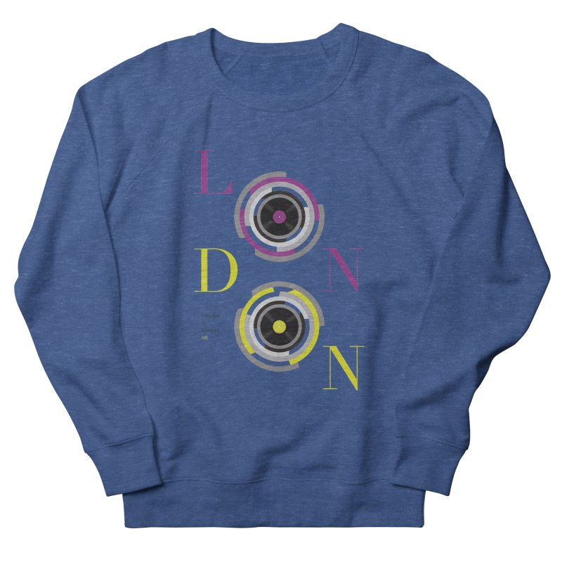 London always on Men's French Terry Sweatshirt by virbia's Artist Shop